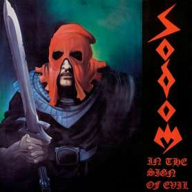 SODOM - In The Sign Of Evil...