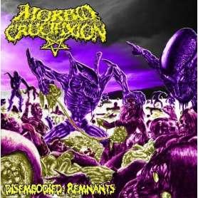 MORBID CRUCIFIXION - Disembodied remnants - Cd