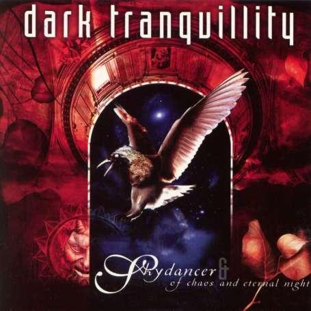 DARK TRANQUILLITY - Skydancer /of chaos and eternal night - Cd