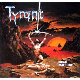 TYRANT - Mean Machine - Cd