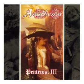 ANATHEMA - LP - Pentecost III