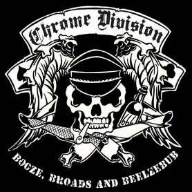 CHROME DIVISION - Booze...