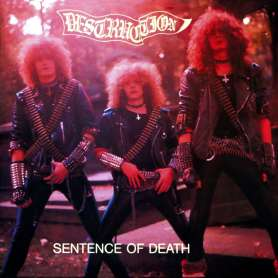 DESTRUCTION - Sentence of...