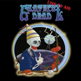 GRATEFUL DEAD - Live to Air...