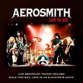 AEROSMITH - Live To Air