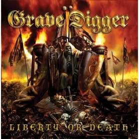 GRAVE DIGGER - Liberty or...