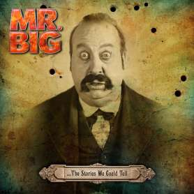 MR BIG  -  …The Stories We...