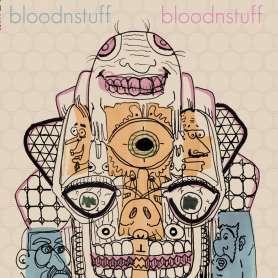 BLOODNSTUFF - Bloodsnstuff