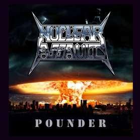 NUCLEAR ASSAULT - Pounder