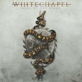 WHITECHAPEL - Mark Of The...