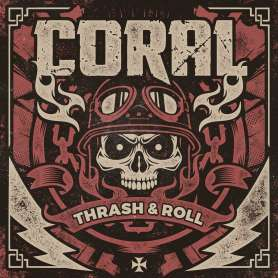 CORAL - Thrash & Roll