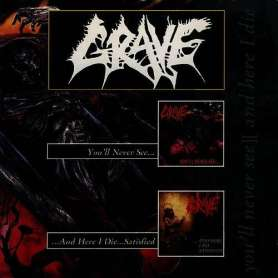 GRAVE - You'll never see +...