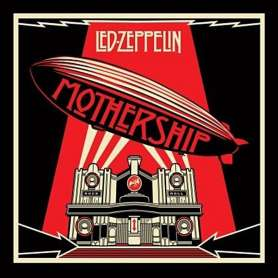 LED ZEPPELIN - Mothership...