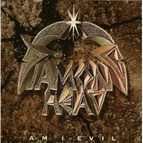DIAMOND HEAD - Am I evil?