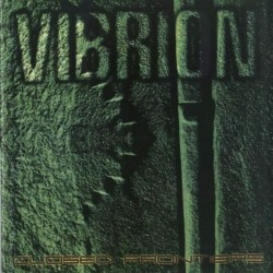 VIBRION - Closed Frontiers...
