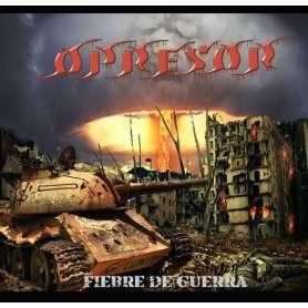OPRESOR - Fiebre de Guerra