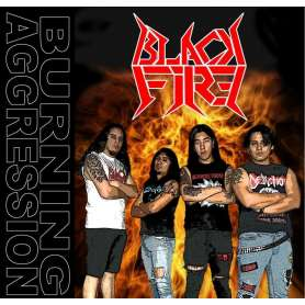 BLACK FIRE - Burning Agression