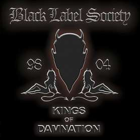 BLACK LABEL SOCIETY - Kings...