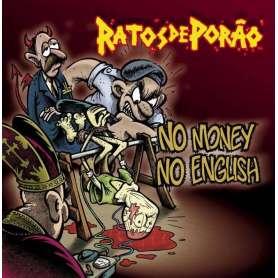 RATOS DE PORAO -  No Money...