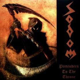 SODOM Pretender To The Throne