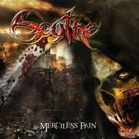 SCYTHE - Merciless Pain