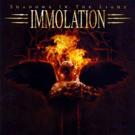 IMMOLATION - Shadows in the...