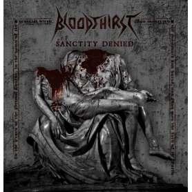 BLOODTHIRST Sanctity denied