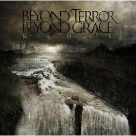 BEYOND TERROR BEYOND GRACE...