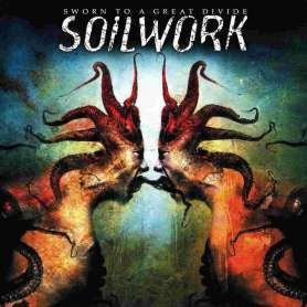 SOILWORK - Sworn to a great...