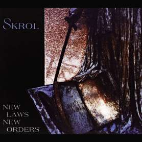 SKROL - News Laws / New Orders