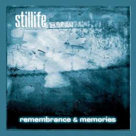 STILLIFE - Remembrance &...