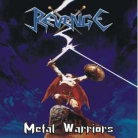 REVENGE - Metal Warrior