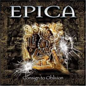 EPICA - Consign to Oblivion