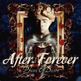 AFTER FOREVER - Prison Of Desire - 2Cd Digipack