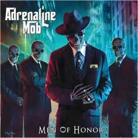ADRENALINE MOB - Men of...