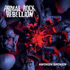 PRIMAL ROCK REBELLION -...