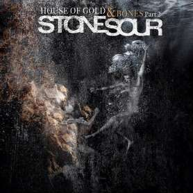 STONE SOUR - House of gold...