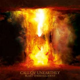 CALL OV UNEARTHLY - Blast...