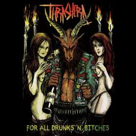 THRASHERA - For All Drunks...