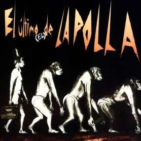 LA POLLA - El Ultimo (el)...