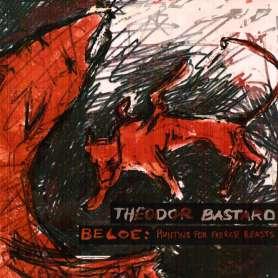THEODOR BASTARD - Beloe:...