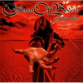 CHILDREN OF BODOM Something...