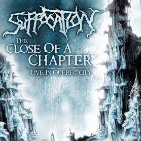 SUFFOCATION - The Close Of...