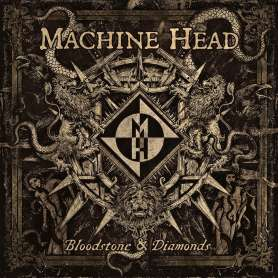 MACHINE HEAD - Bloodstone &...