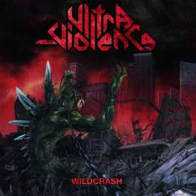 ULTRA VIOLENCE - Wildcrash
