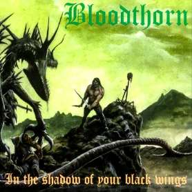 BLOODTHORN - In The Shadow...