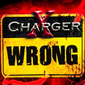 CHARGER X - Wrong