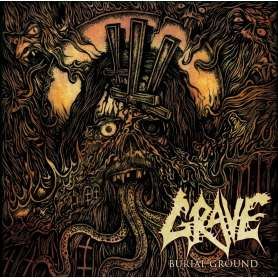 GRAVE - Burial Ground