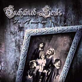 ENCHAINED SOULS - In Memoriam