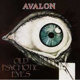 AVALON - Old Psychotic Eyes